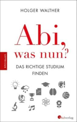 Abi, was nun?, Holger Walther