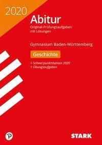 Abitur 2020 - Gymnasium Baden-Württemberg - Geschichte