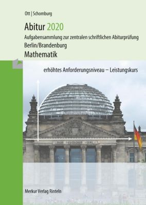 Abitur 2020 - Mathematik erhöhtes Anforderungsniveau Leistungskurs