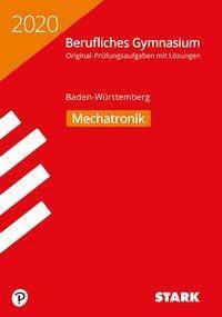 Abitur Berufliches Gymnasium 2020 - Mechatronik - Baden-Württemberg