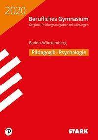 Abitur Berufliches Gymnasium 2020 - Pädagogik/Psychologie - Baden-Württemberg
