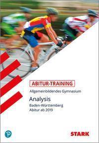 Abitur-Training - Analysis Baden-Württemberg Abitur ab 2019
