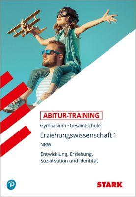 Abitur-Training - Erziehungswissenschaft - NRW Zentralabitur ab 2020