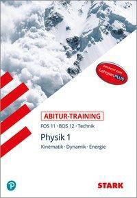 Abitur-Training FOS 11 - BOS 11- Technik: Physik 11. Klasse