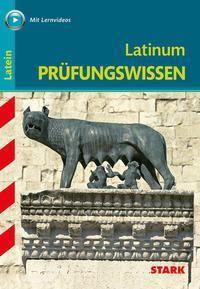 Abitur-Wissen - Latein Prüfungswissen Latinum - Thomas J. Golnik |