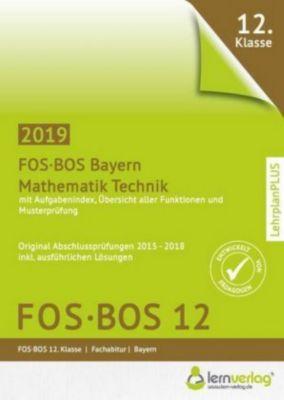 Abiturprüfung Mathematik Technik FOS/BOS Bayern 12. Klasse -  pdf epub