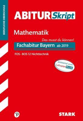 AbiturSkript Mathematik FOS BOS 12 Nichttechnik, Fachabitur Bayern ab 2019 -  pdf epub