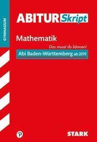 AbiturSkript Mathematik, Gymnasium Baden-Württemberg