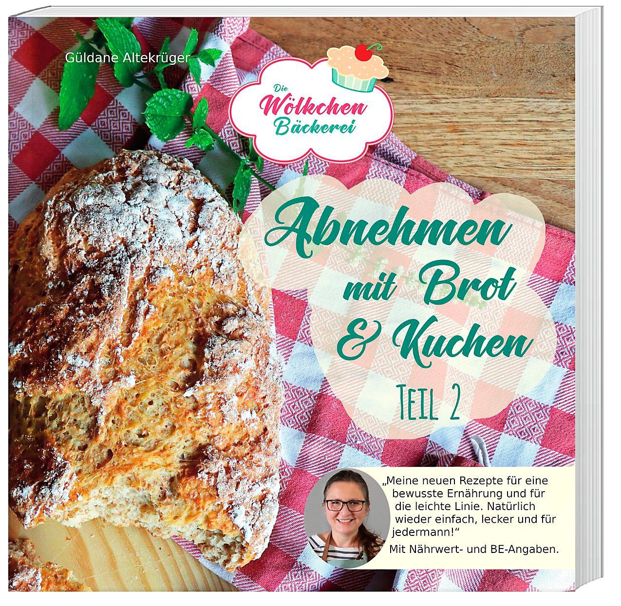 Abnehmen Mit Brot Und Kuchen Teil 2 Buch Bei Weltbildde