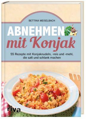 Abnehmen mit Konjak - Bettina Meiselbach  