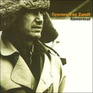 Abnormal, Townes Van Zandt