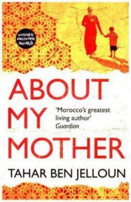 About my mother, Tahar Ben Jelloun