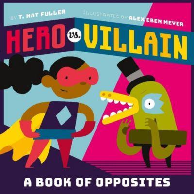 Abrams Appleseed: Hero vs. Villain, T. Nat Fuller