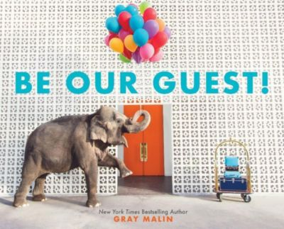 Abrams Books for Young Readers: Be Our Guest!, Gray Malin
