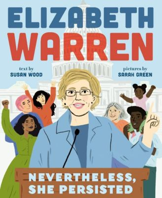 Abrams Books for Young Readers: Elizabeth Warren, Susan Wood