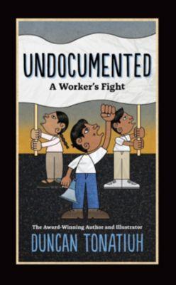 Abrams ComicArts: Undocumented, Duncan Tonatiuh