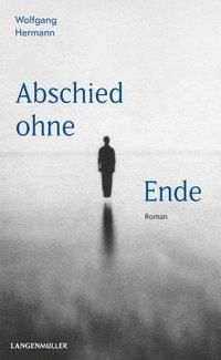 Abschied ohne Ende - Wolfgang Hermann |