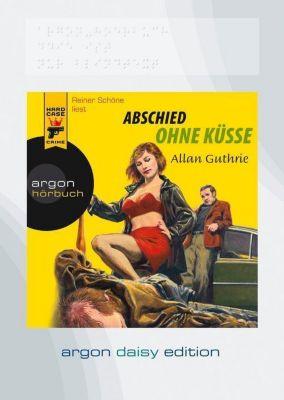 Abschied ohne Küsse, 1 MP3-CD (DAISY Edition), Allan Guthrie