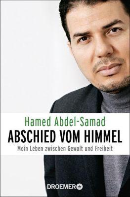 Abschied vom Himmel - Hamed Abdel-Samad |