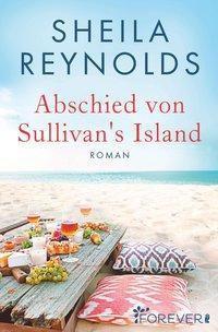 Abschied von Sullivan's Island - Sheila Reynolds |