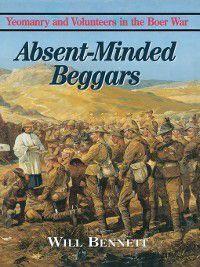 Absent Minded Beggars, William Bennett