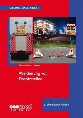 Absicherung von Einsatzstellen, Andreas Weich, Ulrich Cimolino, Andreas Rehbein