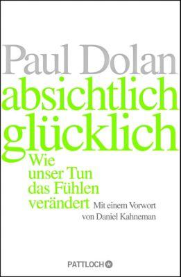 Absichtlich glücklich - Paul Dolan pdf epub