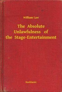 Absolute Unlawfulness   of the  Stage-Entertainment, William Law
