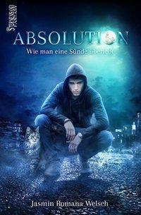 Absolution, Jasmin R. Welsch