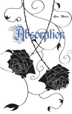 Absorption, Stefan Michaelis