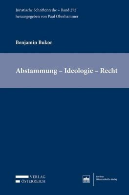 Abstammung - Ideologie - Recht - Benjamin Bukor pdf epub