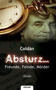 Absturz... Freunde, Feinde, Mörder - Coldàn |