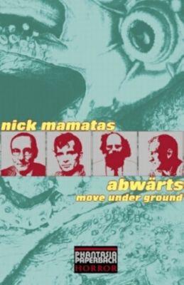Abwärts, Nick Mamatas