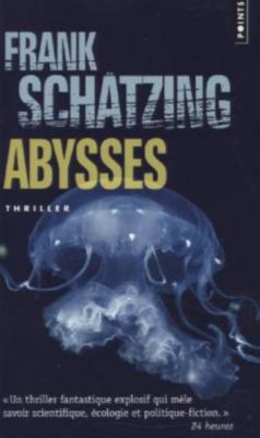 Abysses, Frank Schätzing