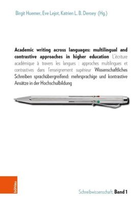 Academic writing across languages: multilingual and contrastive approaches in higher education