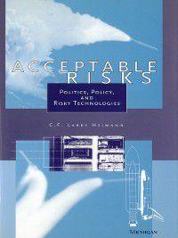 Acceptable Risks, C. F. Larry Heimann