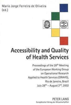 Accessibility and Quality of Health Services