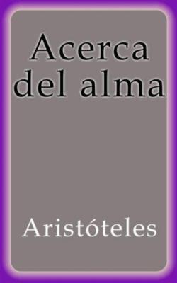 Acerca del alma, Aristóteles