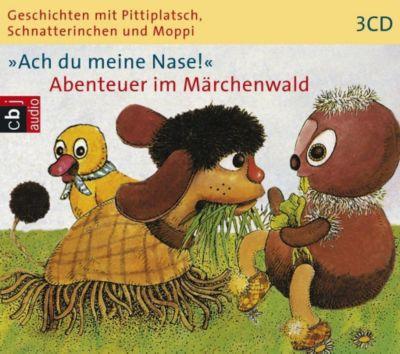 Ach du meine Nase!, Abenteuer im Märchenwald, 3 Audio-CDs, Ingeborg Feustel