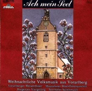Ach mein Seel / Weihnachtliche Volksmusik, Diverse Interpreten
