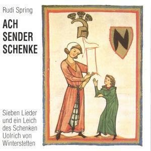 Ach Sender Schenke  Op.55, Rudi Spring