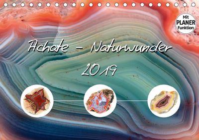 Achate - Naturwunder (Tischkalender 2019 DIN A5 quer), Anja Frost