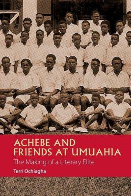 Achebe and Friends at Umuahia, Terri Ochiagha