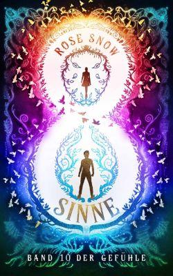 Acht Sinne Fantasy Saga: Acht Sinne - Band 10 der Gefühle, Rose Snow