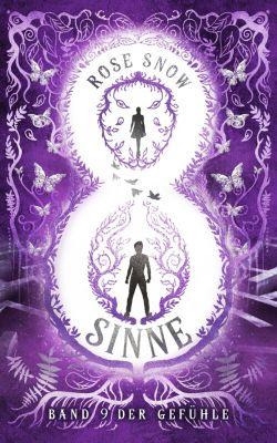 Acht Sinne Fantasy Saga: Acht Sinne - Band 9 der Gefühle, Rose Snow