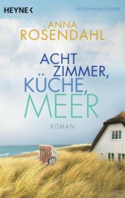 Acht Zimmer, Küche, Meer, Anna Rosendahl