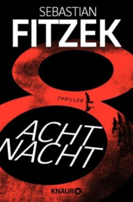 AchtNacht, Sebastian Fitzek