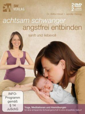 Achtsam schwanger, angstfrei entbinden, 2 DVD u. 2 Audio-CDs, Britta Hölzel, Jennifer Herzog