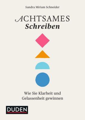 Achtsames Schreiben, Sandra M. Schneider