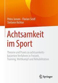 Achtsamkeit im Sport, Petra Jansen, Florian Seidl, Stefanie Richter